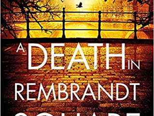 Death In Rembrandt Square by Anja de Jager