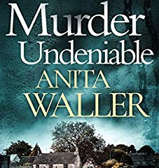 Murder Undeniable by Anita Waller
