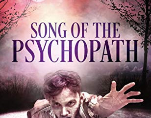 Song of the Psychopath by Mark Tilbury.