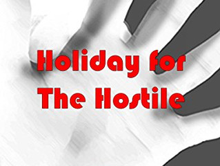 Holiday for the Hostile : Book two of The Hostile series by Joy Mutter