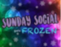 SundaySocialFROZEN.jpg
