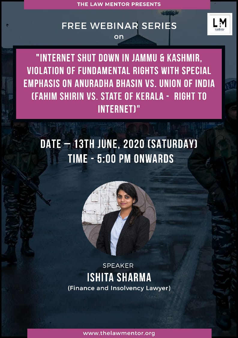 """ Internet Shut down in Jammu and Kashmir , violation of Fundamental rights with special emphasis on"