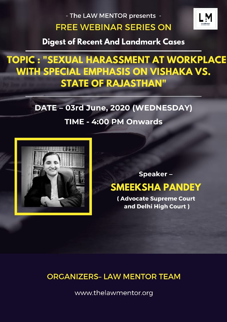 Sexual Harassment at Workplace By Special Emphasis on Vishakha vs State of Rajasthan