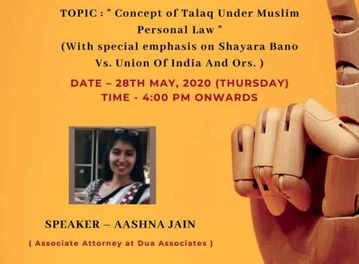 FREE WEBINAR ON CONCEPT OF TALAQ UNDER MUSLIM LAW [MAY 28TH , 2020]: REGISTER SOON: LIMITED SEATS.