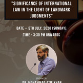"Webinar on ""Significance of International Law in the light of Landmark Judgment"" [5th JULY, 2020]"