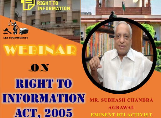 LEX COGNOSCENTI'S WEBINAR ON RIGHT TO INFORMATION ACT, 2005: REGISTER NOW!