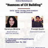 Online Workshop on Nuances of CV building [MAY 17th]: Register Soon: Limited seats.
