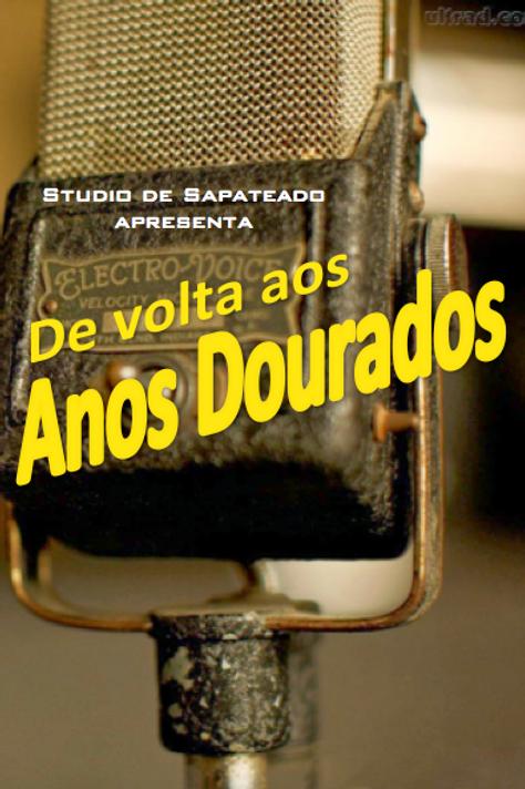 DVD Espetáculo De Volta aos Anos Dourados