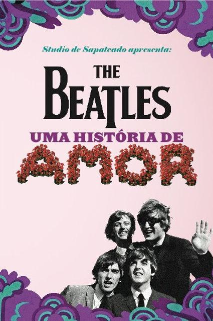 DVD Espetáculo The Beatles: Uma História de Amor