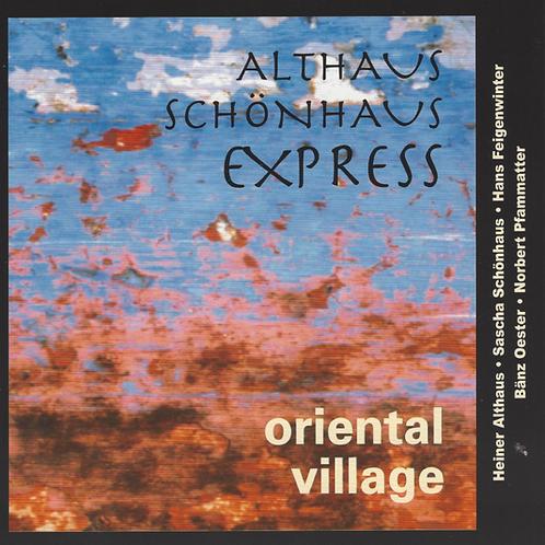 """Althaus Schönhaus Express """"Oriental Village"""""""