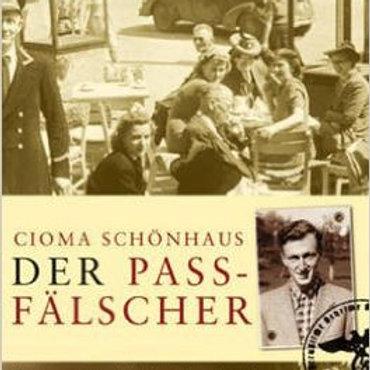 """Cioma Schönhaus """"Der Passfälscher"""""""