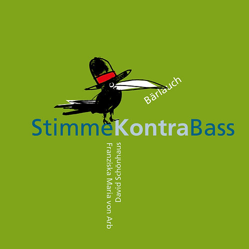 "Stimme kontra Bass ""Bärlauch"""
