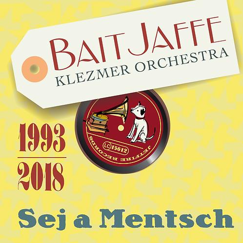 """Bait Jaffe """"Sej a Mentsch"""""""
