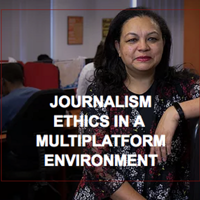 Journalism Ethics in a Multiplatform Environment