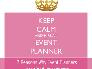 Do I Really Need an Event Planner? Top 7 Reasons Why an Event Planner is a Good Investment