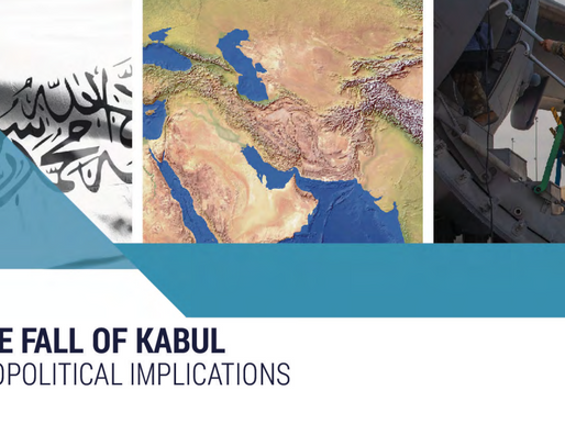 Report: The Fall of Kabul - Geopolitical Implications
