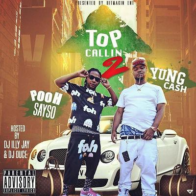 Pooh Sayso & Yung Cash - Top Callin 2