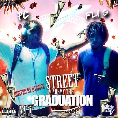 PC & Fli G - Streets Academy The Graduation