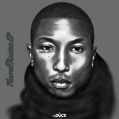 DJ Duce - Pharrell Remixes EP