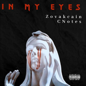 Zovakcain Ft. CNotes - In My Eyes