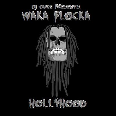 Waka Flocka - Hollyhood