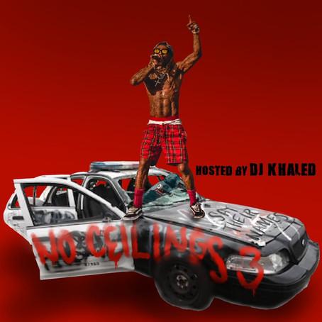 Lil Wayne - No Ceilings 3 (Hosted By DJ Khaled)