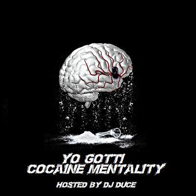 Yo Gotti - Cocaine Mentality