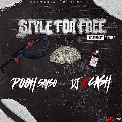 Pooh Sayso & DJ MF Cash - Style For Free