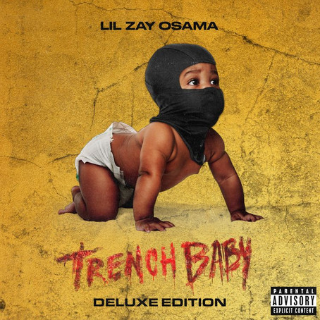 Lil Zay Osama - Trench Baby (Deluxe Edition)