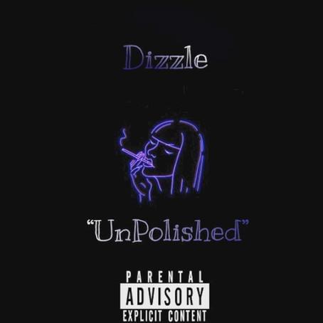 Dizzle DiCaprio - Unpolished