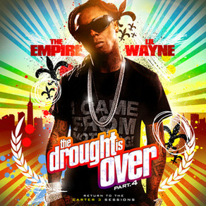 Lil Wayne - The Drought Is Over 4
