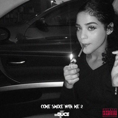 DJ Duce - Come Smoke With Me 2