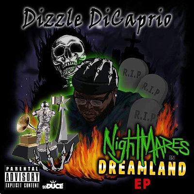 Dizzle DiCaprio - Nightmares In Dreamlan