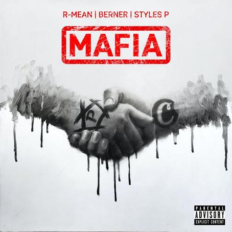 R-Mean, Berner & Styles P - Mafia