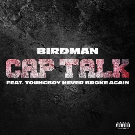 Birdman Ft. NBA YoungBoy - Cap Talk