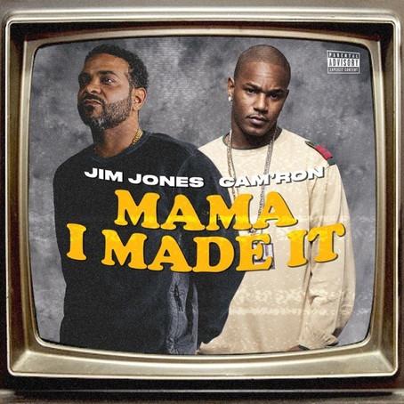 Jim Jones Ft. Cam'Ron - Mama I Made It