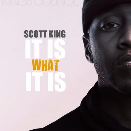 Scott King - It Is What It Is