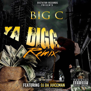 Big C Ft. OJ Da Juiceman - Ya Digg (Remix)