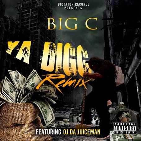 Big C Ft. OJ Da Juiceman - Ya Digg (Remix)