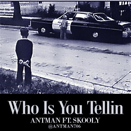 Antman Ft. Skooly - Who Is You Tellin