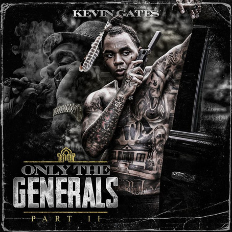 Kevin Gates Returns With 'Only The Generals Part II' Mixtape