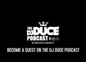 Become A Guest On The DJ Duce Podcast