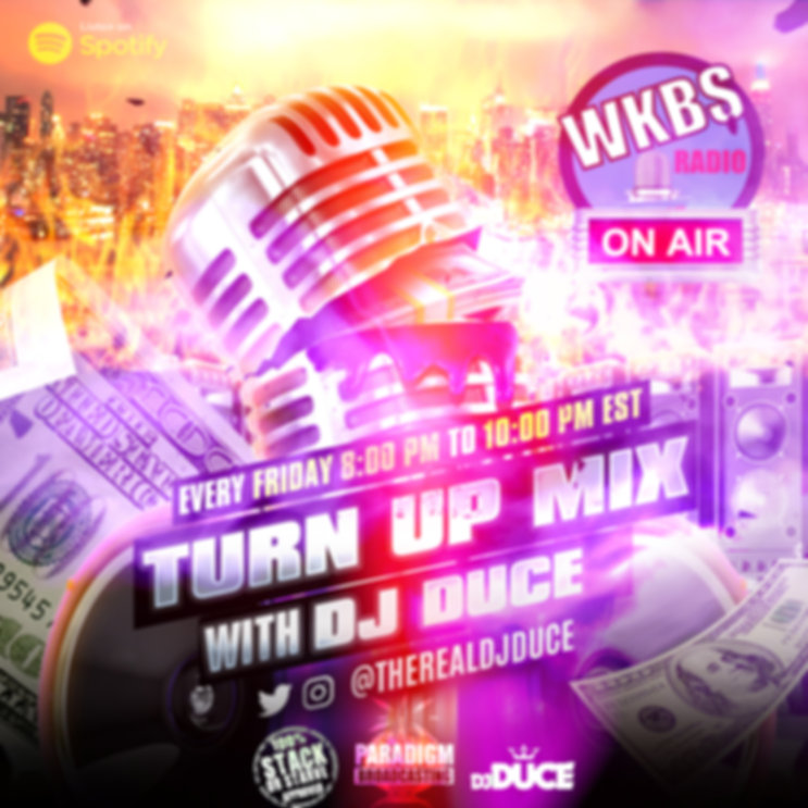 Turn Up Mix With DJ Duce On WKBS Radio (
