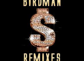 DJ Duce - Birdman Remixes