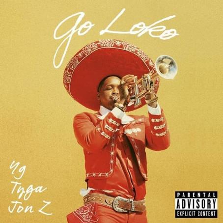 YG Ft. Jon Z & Tyga - Go Loko