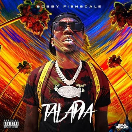 Submitted: Bobby Fishscale - TILAPIA