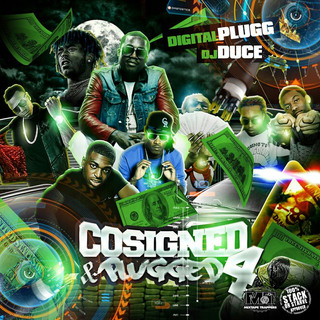 Co-Signed & Plugged 4 Mixtape With Digital Plugg