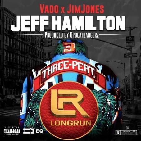 Vado & Jim Jones - Jeff Hamilton