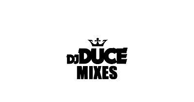 DJ Duce Mixes