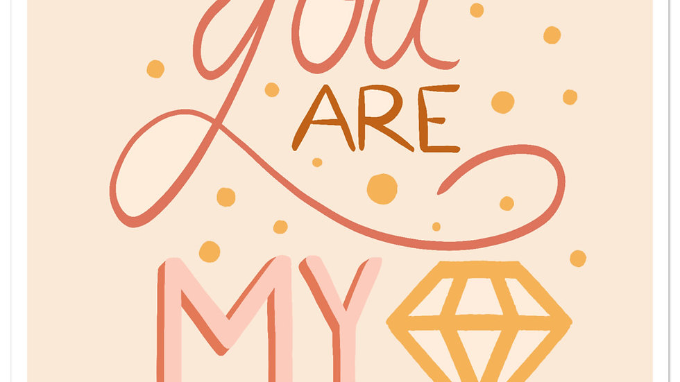 """You are my diamond"" - Stickers"
